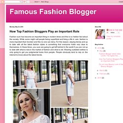 How Top Fashion Bloggers Play an Important Role