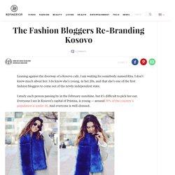 Fashion Bloggers - Kosovo Style, International Fashion