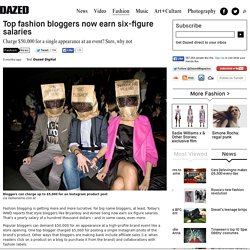 Top fashion bloggers now earn six-figure salaries