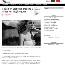 Is Fashion Blogging Broken? 4 Issues Hurting Fashion Bloggers