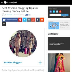 Best fashion blogging tips for making money online