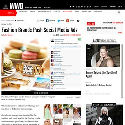 Fashion Brands Push Social Media Ads - Advertising - Media