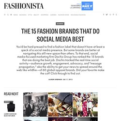 The 15 Fashion Brands that Do Social Media Best - Fashionista
