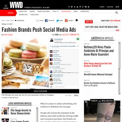 Fashion Brands Push Social Media Ads