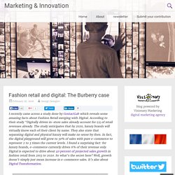 Fashion retail and digital: The Burberry case - Marketing