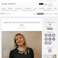 Day In The Life Of a Fashion Buyer - Laura Ashley Blog