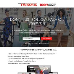 Online Fashion Certificate from Parsons x Teen Vogue