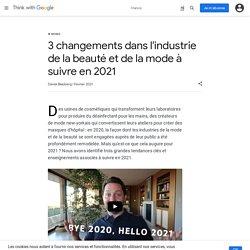 Fashion : 3 changements à prévoir pour 2021