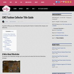 GW2 Fashion Collector Title Guide