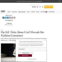Data Alone Can't Decode the Fashion Consumer