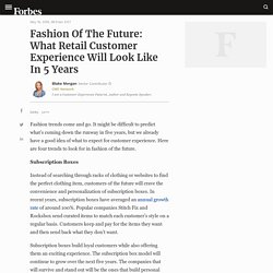Fashion Of The Future: What Retail Customer Experience Will Look Like In 5 Years
