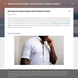 Best Summer Fashion Designer Shirt Collection For Men