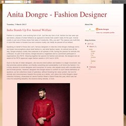 Anita Dongre - Fashion Designer: India Stands Up For Animal Welfare