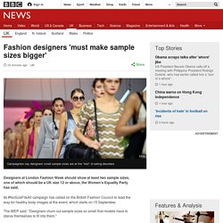 Fashion designers 'must make sample sizes bigger'