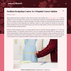 Fashion Designing Course As A Popular Career Option