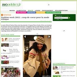 Fashion week 2012 : coup de coeur pour la mode éthique