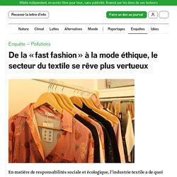 De la «fast fashion» à la mode éthique, le secteur du textile se rêve plus vertueux