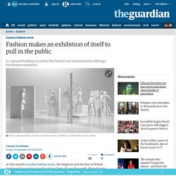 Fashion makes an exhibition of itself to pull in the public