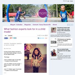 What Fashion Experts Look For In A Child Model - Blogs