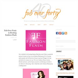 Fashion Flash - Tips and Advice for Women over 40