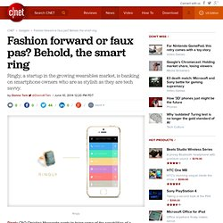Fashion forward or faux pas? Behold, the smart ring