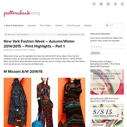 Pattern - New York Fashion Week - Autumn/Winter 2014/2015 - Print Highlights - Part 1