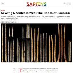 Fashion History - Sewing Needles Reveal the Roots of Fashion