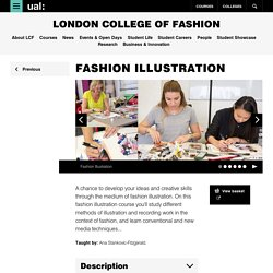 Fashion Illustration - London College of Fashion - UAL