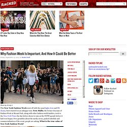 Why Fashion Week Is Important, And How It Could Be Better - NYFW Spring 2014