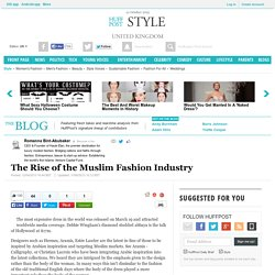 The Rise of the Muslim Fashion Industry