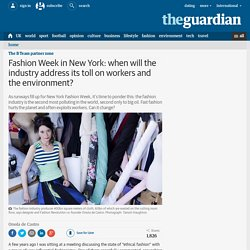 Fashion Week hits New York, but what about the industry's toll on workers and the environment?