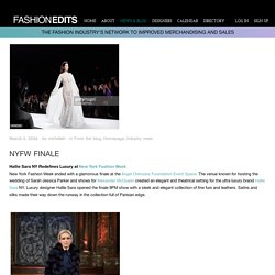 NYFW Finale - Fashion Industry's Latest news and Blog @ Fashionedits