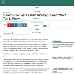 5 Truths the Fast Fashion Industry Doesn't Want You to Know