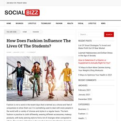 How Does Fashion Influence The Lives Of The Students?
