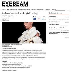 Fashion Innovations in 3D Printing