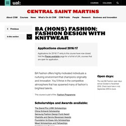 BA (Hons) Fashion: Fashion Design with Knitwear - Central Saint Martins - UAL
