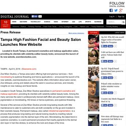 Tampa High Fashion Facial and Beauty Salon Launches New Website