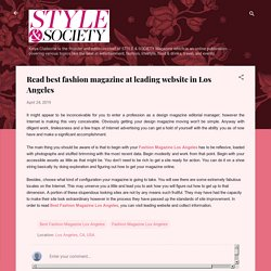 Read best fashion magazine at leading website in Los Angeles