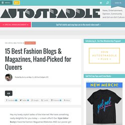 15 Best Fashion Blogs & Magazines, Hand-Picked for Queers