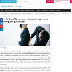Paris Fashion Week : Intel mesure le stress des mannequins qui défilent !