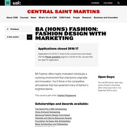 BA (Hons) Fashion: Fashion Design with Marketing - Central Saint Martins - UAL