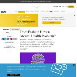Does Fashion Have a Mental Health Problem?