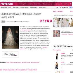 Bridal Fashion Week: Monique Lhuillier Spring 2009