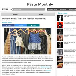 Made to Keep: The Slow Fashion Movement
