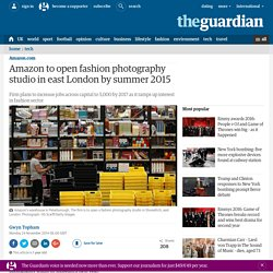 Amazon to open fashion photography studio in east London by summer 2015