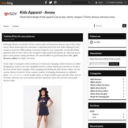 Fashion Picks for your princess - Kids Apparel - Avsoy
