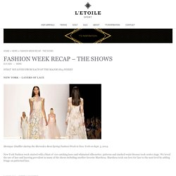 FASHION WEEK RECAP - THE SHOWS - L'Etoile SportL'Etoile Sport