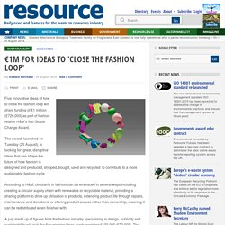 €1m for ideas to 'close the fashion loop'