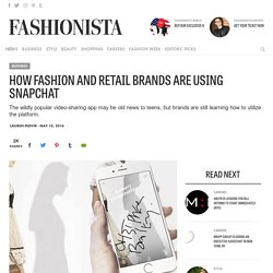 How Fashion and Retail Brands Are Using Snapchat