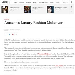Online fashion retailer Amazon is looking to become a luxury fashion destination
